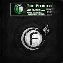 The Pitcher - Take Me Higher / Here For The Future / Enjoy The Music