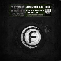 Slim Shore & B-Front - Scary Noises  / Chemical