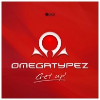 Omegatypez - Get Up!
